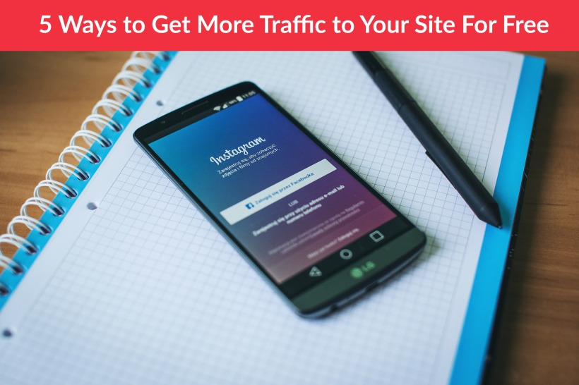 5 ways to get more traffic to your site for free